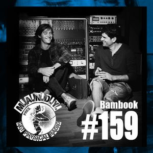 M.A.N.D.Y. presents Get Physical Radio #159 mixed by Bambook