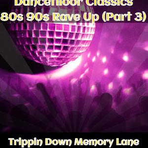 Box Essentials - Dancefloor Classics (024)  80s 90s Rave Up (Part 3) @22nd May 2015