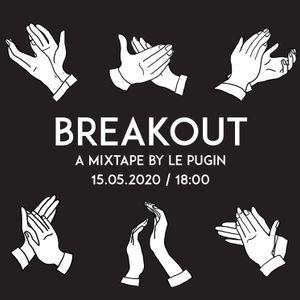 Le Pugin - Breakout