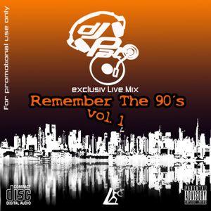 Nostalgia - Remember The 90´s vol. I - (Xclusiv Live Mix) - DJ P.A.T