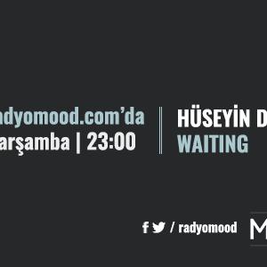 Hüseyin Duran | Waiting Mixtape (05.10.2016)