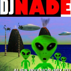 "DJ NADE - NEW ""ALIEN INVASION"" Dubstep remix 23"