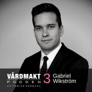 03: Gabriel Wikström - Staten och capita patiens - Vårdmaktpodden
