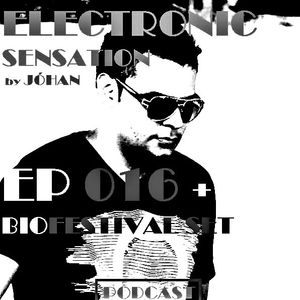 ELECTRONIC SENSATION EP 016 + PABLO BELLO Present: BIOFESTIVAL SET