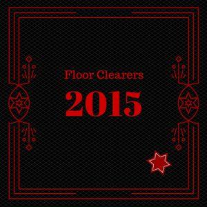 Floor Clearers 2015