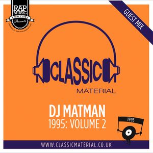 Classic Material Guest Mix - 1995 Volume 2