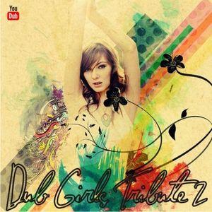Dub Girls Tribute Vol. 2