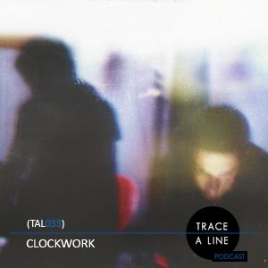 Clockwork - (TAL033)