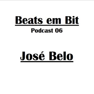 José Belo - Beats em Bit Podcast nº06
