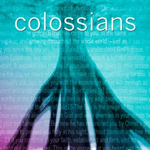 Colossians Part 6