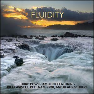 "AMBIENT - ""Fluidity"""