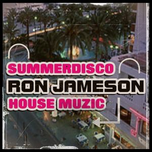 Summer Disco Love - Ron Jameson -Cloudcast