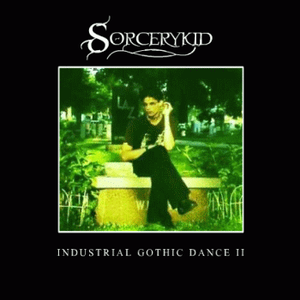 Industrial Gothic Dance II (2002)