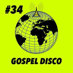 Global Groove #34 Gospel Disco