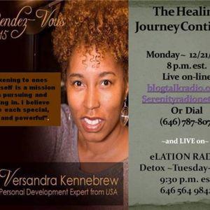 The HEALING JOURNEY  with Versandra J. Kennebrew