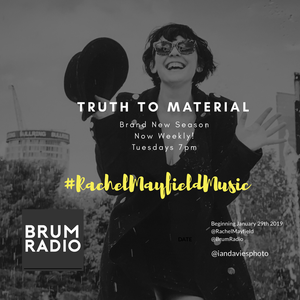 Rachel Mayfield: Truth to Material - Louise Hart (09/07/2019)