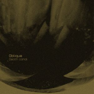 Oblique: Death Canal (Bruits de Fond Dig it! 05) FLAC download available from bruitsdefond.org