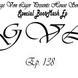 George Von Liger Presents House Sensations Ep. 138