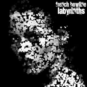 French Bowline l Labyrinths l 2011 Promo Mix