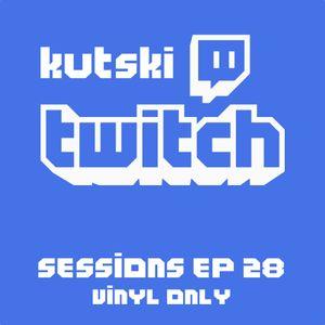 Kutski Twitch Live 28 (Vinyl Only - Trance, Hard Trance, Hard House, Happy Hardcore)