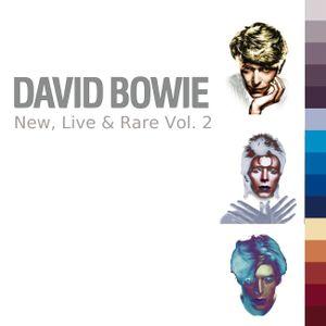 David Bowie - New, Live & Rare Vol. 2 [2016]