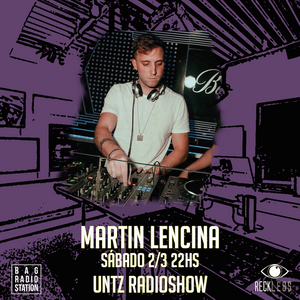 Untz Radioshow 2019 - Martin Lencina