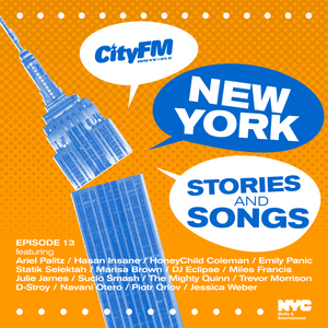 CityFM Episode 13 - NY Songs And Stories