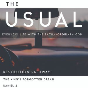 The Usual: Everyday Life With the Extra-ordinary God | Part 3:  Where the Impossible Becomes Possibl