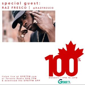 100% Canadian with R. Chung  (Special Guest Raz Fresco - Mon August 21 2017)