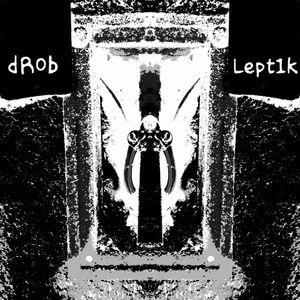 dR0b - Leptik #25 03082015