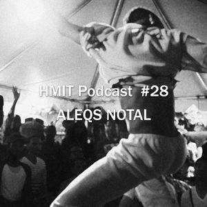 HMiT Podcast #28 - Aleqs Notal (ClekClekBoom / Finale Sessions)