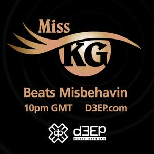 Miss KG Beats Misbehavin (February 2019) Radio Show on D3EP Radio Network - Aired 17th February 2019