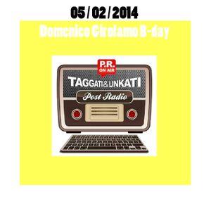 TAGgati & LINKati La Radio che ti post@ 05/02/2014