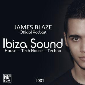 Ibiza Sound #001 By James Blaze