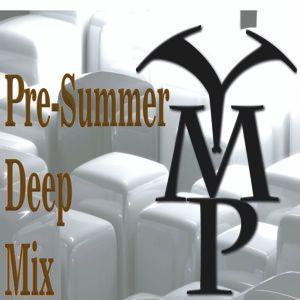 Pre-summer Deep Mix