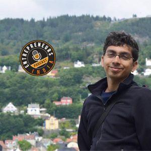 EI-079: What it takes to build a Personalised  Fashion Shopping app – Shishir Maheswari, co-founder