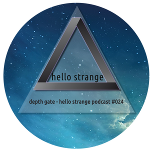depth gate - hello strange podcast #024