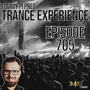 Trance Experience - Episode 705 (13-04-2021)