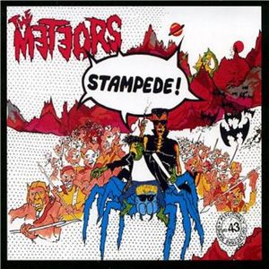 The Meteors - Stampede!
