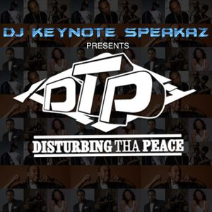 DJ Keynote Speakaz : Disturbing Tha Peace Mix