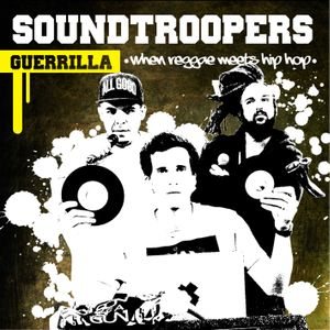 """SOUNDTROOPERS """"GUERRILLA"""" PREVIEW"""