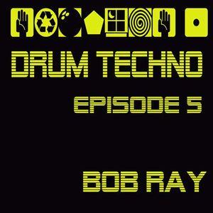 Drum Techno Episode 5
