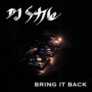 DJ Style - Bring It Back