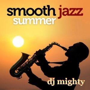 DJ Mighty - Smooth Jazz Summer
