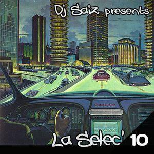 DJ SAIZ ••• La Sélec' 10 ••• Retro Futuristic Songs