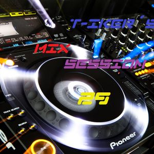 T-iker´s Mix Session 29