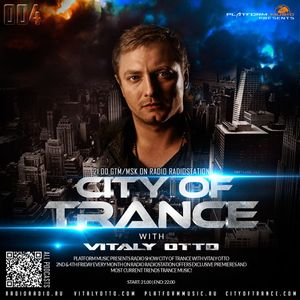 City of Trance #004  With Vitaly Otto {Platform Music}