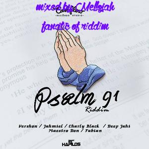Psalms 91 Riddim (cashflow recordz 2016) Mixed By MELLOJAH FANATIC OF RIDDIM