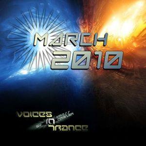 Voices In Trance - March 2010