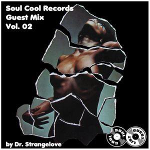 Soul Cool Records/ Dr Strangelove - Soul Cool Guest Mix Vol 2